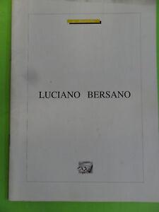 LUCIANO BERSANO*100 ANNI DALLA NASCITA.1996