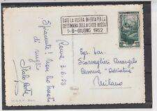 ITALIA 1952 TARGHETTA  DATE LA VOSTRA OFFERTA PER LA SETTIMANA DELLA CROCE ROSSA