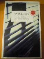 LIBRO : P.D. JAMES - UN INDIZIO PER CORDELIA GRAY -   (ST/L-30)
