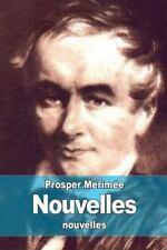 Nouvelles by Prosper Mérimée (2015, Paperback)