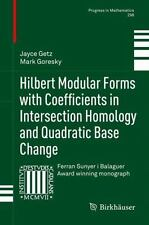 Progress in Mathematics: Hilbert Modular Forms with Coefficients in...