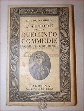 Lucio D'Ambra, CARLO GOLDONI  L'AUTORE DELLE DUECENTO COMMEDIE 1936 Zanichelli
