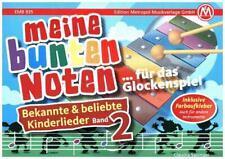 Meine bunten Noten - für das Glockenspiel, Kinderlieder. Bd.2 Hardcover
