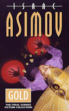 Gold: The Final Science Fiction Collection, Isaac Asimov | Paperback Book | Acce