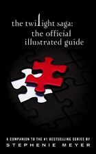 The Twilight Saga: The Official Illustrated Guide Stephenie Meyer (cartonnée 20