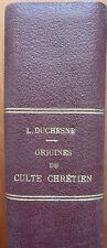 Origines du culte chrétien, L. Duchesne (Mgr.), 1903