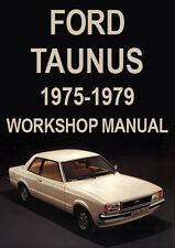 FORD TAUNUS WORKSHOP MANUAL: 1975-1979