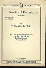 THOMAS L. Le CRAS ~ Four Carol Descants ( First set )