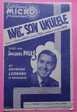 #) partition AVEC SON UKULELE Jacques Pills Raymond Legrand