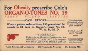 Advertising Cole Chemical Company. For Obesity prescribe Cole's Organ-O-Tones No