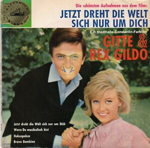 EP  -  REX GILDO  & GITTE   -  JETZT DREHT DIE WELT SICH,   MUSTER  -  STEREO