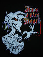 TEE-SHIRT........HAVE A NICE DEATH........Taille XL.