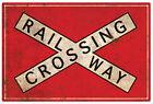 RAILWAY CROSSING WARNING TIN SIGN 30 X 45 cm RUSTIC