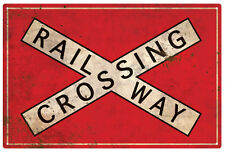 RAILWAY CROSSING  WARNING  TIN SIGN 30 X 45 cm RUSTIC