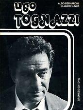 Aldo Bernardini - Claudio G. Fava = UGO TOGNAZZI