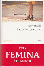 LA COULEUR DE L'EAU Kerry HUDSON roman LIVRE Prix FEMINA