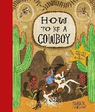 How to Be a Cowboy-ExLibrary