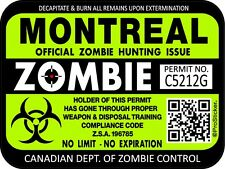Canada Montreal Zombie Hunting License Permit 3x 4 Decal Sticker Outbreak 1317