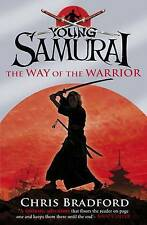 The Way of the Warrior (Young Samurai, Book 1), Bradford, Chris, Very Good, Pape
