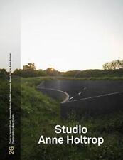 STUDIO ANNE HOLTROP - HOLTROP, ANNE/ LAUWAERT, MAAIKE/ OLGIATI, VALERIO (FRW) -