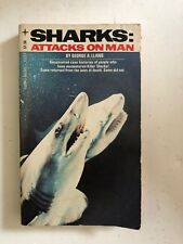Sharks : Attacks on Man by George Llano