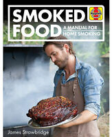 Smoked Food - Tempting recipes for all kinds of food