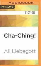 Cha-Ching! by Ali Liebegott (2016, MP3 CD, Unabridged)
