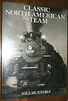Classic North American Steam by Huxtable, Nils