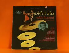 EDDIE HOWARD - GOLDEN HITS - MERCURY EX *BUY 1 LP GET 1 LP FREE* + FREE SHIP