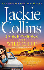 Confessions of a Wild Child by Jackie Collins (Paperback, 2013)