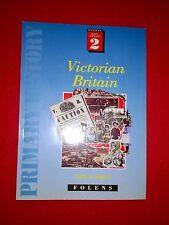 FOLENS PRIMARY HISTORY: VICTORIAN BRITAIN