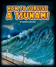 Survival Guides: How to Survive a Tsunami by Marne Ventura (2015, Picture Book)
