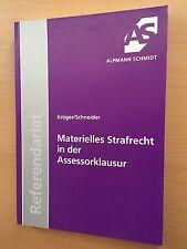 ALPMANN SCHMIDT Skript REFERENDARIAT Materielles STRAFRECHT Assessorklausur 2013