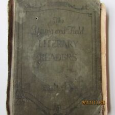 THE YOUNG AND FIELD LITERARY READERS BOOK TWO READER  COPYRIGHT 1916