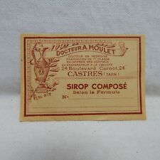 VINTAGE FRENCH DOCTOR A. MOULET PHARMACY LABLE (1B)