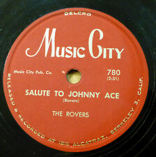 ROVERS doo-wop 78 SALUTE TO JOHNNY ACE on MUSIC CITY in STRONG VG+ cond. RJ 183