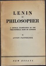 LENIN AS PHILOSOPHER-ANTON PANNEKOEK-FIRST EDITION IN ENGLISH-1948
