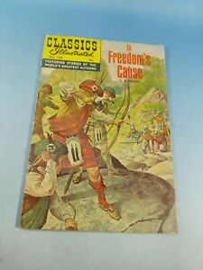 Classic Illustrated Comics #168 In Freedoms Cause