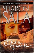 Out of the Dark by Sharon Sala (Paperback, 2003)