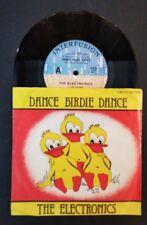 45rpm single - The Electronics - Dance Birdie Dance/Radio 2000 (Exc)