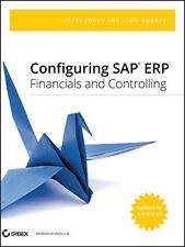 Configuring SAP ERP Financials and Controlling by Jones, Peter|Burger, John