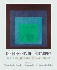 Elements of Philosophy : Readings from Past and Present