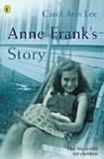 Anne Frank's Story by Carol Ann Lee (Paperback, 2001)
