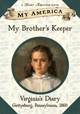 My America: My Brothers Keeper: Virginias Civil War Diary, Book One by Mary Po