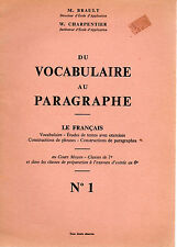 DU VOCABULAIRE AU PARAGRAPHE N°1, LE FRANCAIS CM,, par BRAULT et CHARPENTIER,