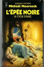 MICHAEL MOORCOCK - l'epee noire - pocket SF