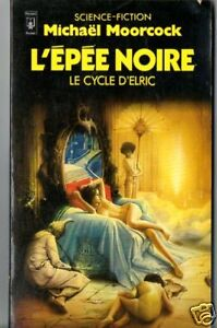 MICHAEL MOORCOCK # l'epee noire # 1984 pocket SF