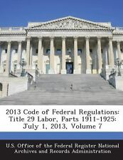 2013 Code of Federal Regulations: Title 29 Labor, Parts 1911-1925: July 1, 2013,