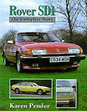 Rover SD1: The Complete Story by Karen Pender (Hardback, 1998)
