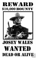 Clint Eastwood Outlaw Josey Wales Western Wanted Poster 11 x 17 Photo Poster